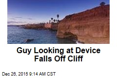 Guy Looking at Device Falls Off Cliff
