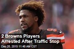 2 Browns Players Arrested After Traffic Stop