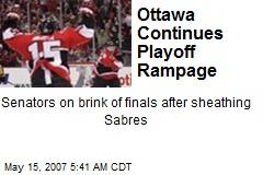 Ottawa Continues Playoff Rampage
