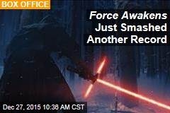Force Awakens Just Smashed Another Record