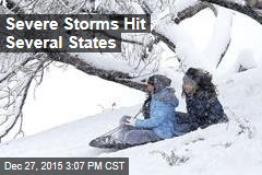 Severe Storms Hit Several States