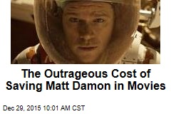 The Outrageous Cost of Saving Matt Damon in Movies