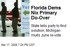 Florida Dems Nix Primary Do-Over