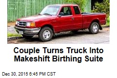 Couple Turns Truck Into Makeshift Birthing Suite