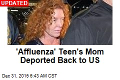 Affluenza Teen's Mom Deported Back to US