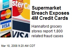 Supermarket Breach Exposes 4M Credit Cards