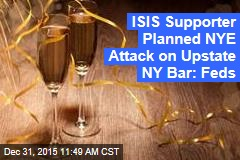 ISIS Supporter Planned NYE Attack on Upstate NY Bar: Feds