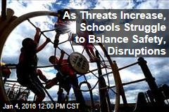 As Threats Increase, Schools Struggle to Balance Safety, Disruptions