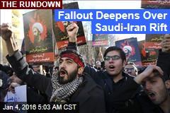 Fallout Deepens Over Saudi-Iran Rift
