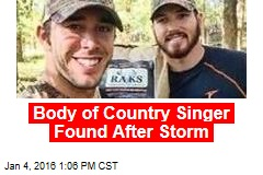 Body of Country Singer Found After Storm