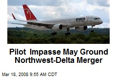Pilot Impasse May Ground Northwest-Delta Merger