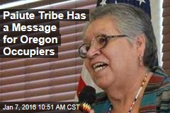Paiute Tribe Has a Message for Oregon Occupiers
