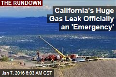 California's Huge Gas Leak Officially an 'Emergency'