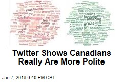 Twitter Shows Canadians Really Are More Polite