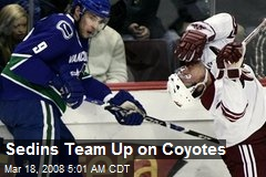 Sedins Team Up on Coyotes