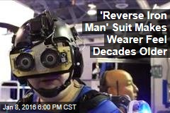 'Reverse Iron Man' Suit Makes Wearer Feel Decades Older