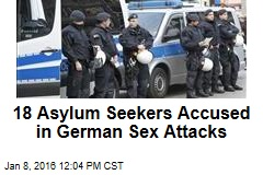 18 Asylum Seekers Accused in German Sex Attacks