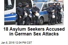 18 Asylum Seekers Accused in German Sex Attacks