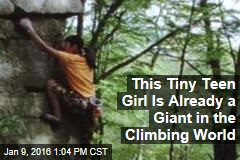 This Tiny Teen Girl Is Already a Giant in the Climbing World