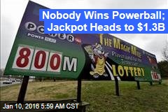 Nobody Wins Powerball; Jackpot Heads to $1.3B