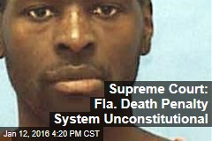 Supreme Court: Fla. Death Penalty System Unconstitutional