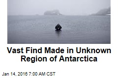 Vast Find Made in Unknown Region of Antarctica