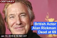 British Actor Alan Rickman Dead at 69