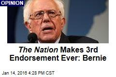 The Nation Makes 3rd Endorsement Ever: Bernie
