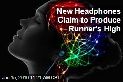 New Headphones Claim to Produce Runner's High
