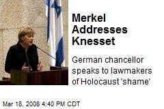 Merkel Addresses Knesset
