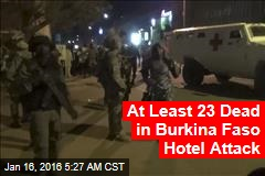 At Least 33 Dead in Burkina Faso Hotel Attack