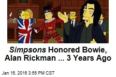 Simpsons Honored Bowie, Alan Rickman ... 3 Years Ago
