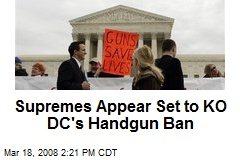 Supremes Appear Set to KO DC's Handgun Ban