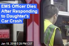 EMS Officer Dies After Responding to Daughter's Car Crash