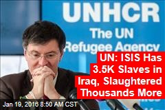 UN: ISIS Has 3.5K Slaves in Iraq, Slaughtered Thousands More