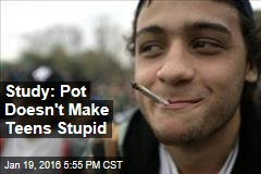 Study: Pot Doesn't Make Teens Stupid