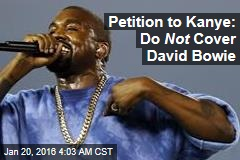 Petition to Kanye: Do Not Cover David Bowie