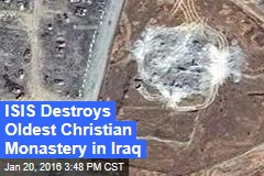 ISIS Destroys Oldest Christian Monastery in Iraq
