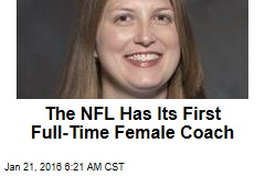 The NFL Has Its First Full-Time Female Coach