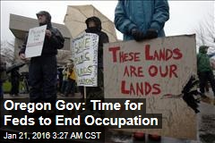 Oregon Gov: Time for Feds to End Occupation