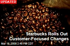 Starbucks Rolls Out Customer-Focused Changes