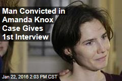 Man Convicted in Amanda Knox Case Gives 1st Interview