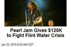 Pearl Jam Gives $125K to Fight Flint Water Crisis
