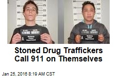 Stoned Drug Traffickers Call 911 on Themselves