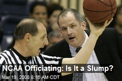 NCAA Officiating: Is It a Slump?