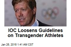 IOC Loosens Guidelines on Transgender Athletes