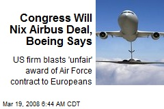 Congress Will Nix Airbus Deal, Boeing Says
