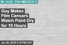 Guy Makes Film Censors Watch Paint Dry for 10 Hours