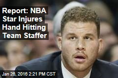 Report: NBA Star Injures Hand Hitting Team Staffer