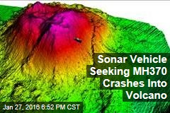 Sonar Vehicle Looking for Flight MH370 Crashes Into Volcano